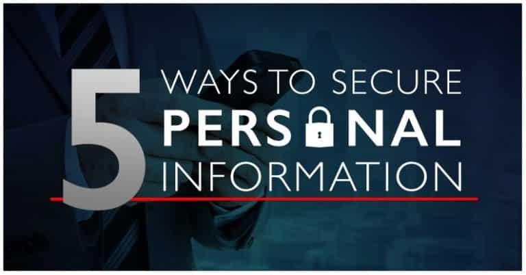 Five Ways to Secure Your Information 5
