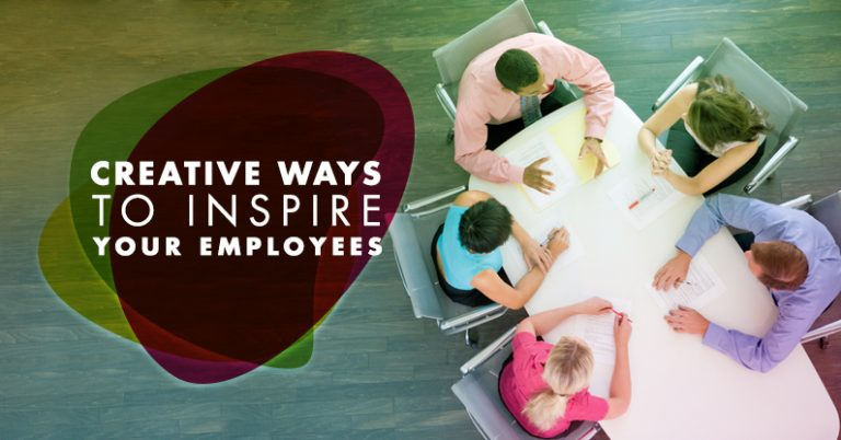 Creative Ways to Inspire Your Employees 1